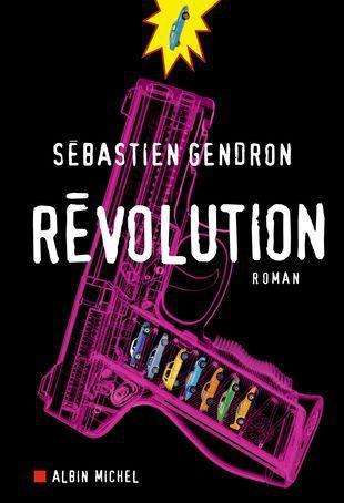 &quot&#x3B; Révolution &quot&#x3B; de Sébastien Gendron (2017)