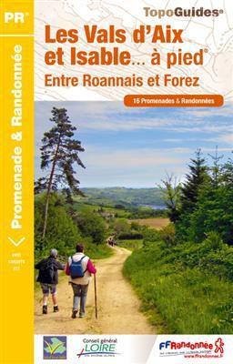 11 topoguides pour vos randos en liberté dans la Loire !