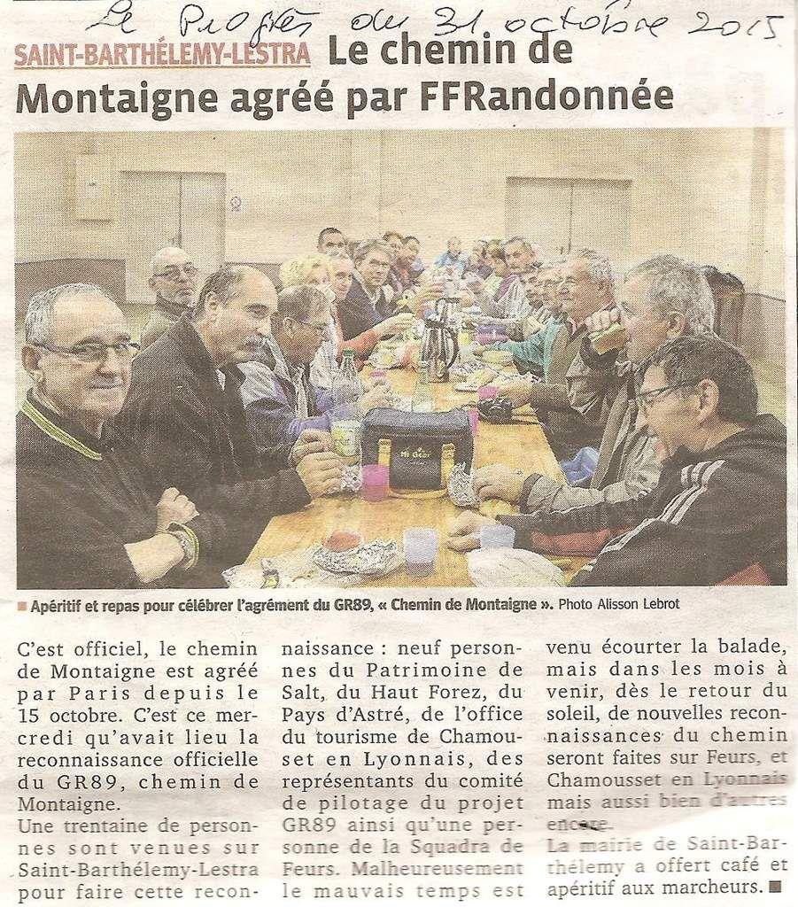 Le Progrès du 31 octobre 2015 - Club de St-Bartlémy-Lestra - reconnaissance pour le chemin Michel de Montaigne.