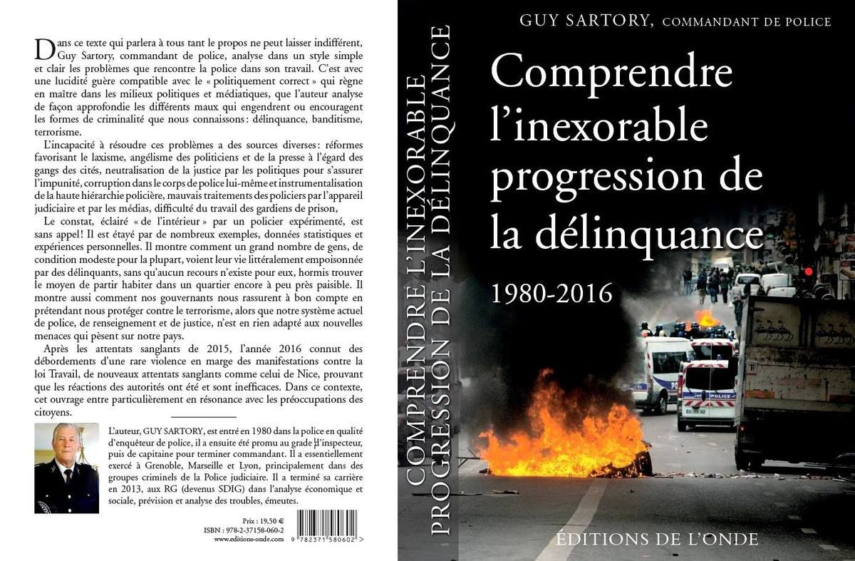 Comprendre l'inexorable progression de la délinquance - Guy Sartory