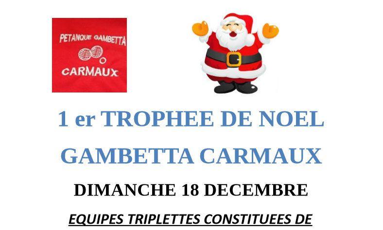 Trophée de Noël à CARMAUX &quot&#x3B;Gambetta&quot&#x3B; (81)