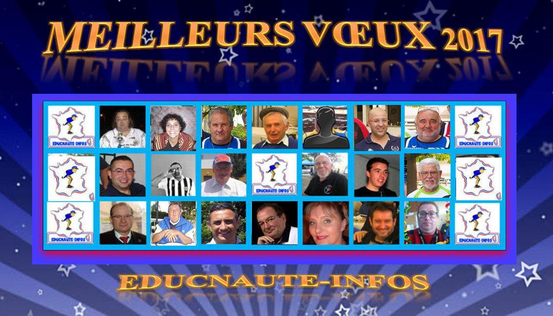 L'Association et le Blog EDUCNAUTE-INFOS VOUS ADRESSE SES MEILLEURS VOEUX 2017