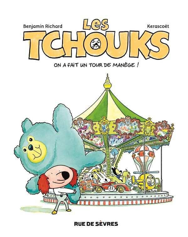 Le retour déjanté des Tchouks, chez Rue de Sèvres. Dès 5 ans.