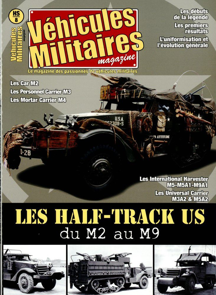 Véhicules militaires magazines HS n° 22 : les half-track US