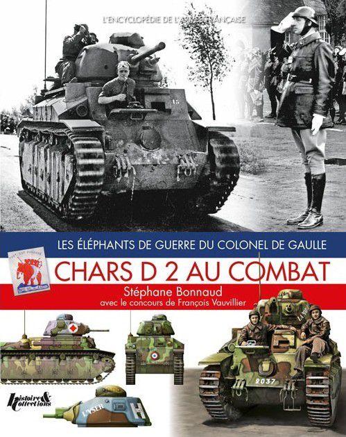 Librairie : Chars D2 au combat (Histoire&Collections)