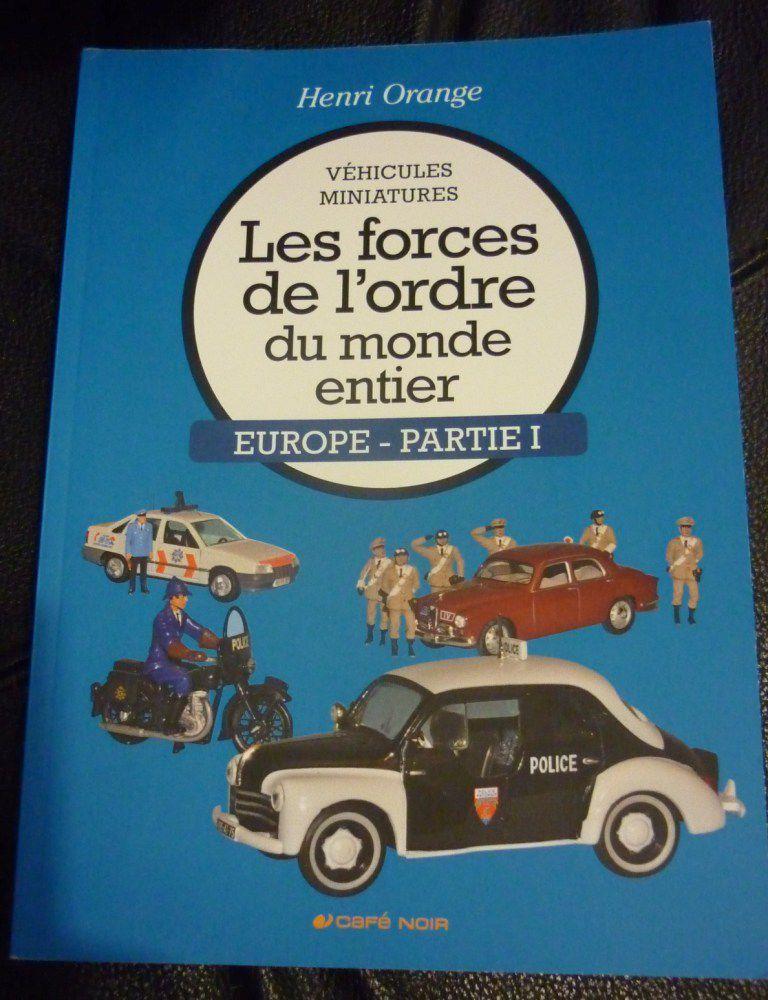 Librairie : Les forces de l'ordre du monde entier (Editions Café Noir - par Henri Orange)