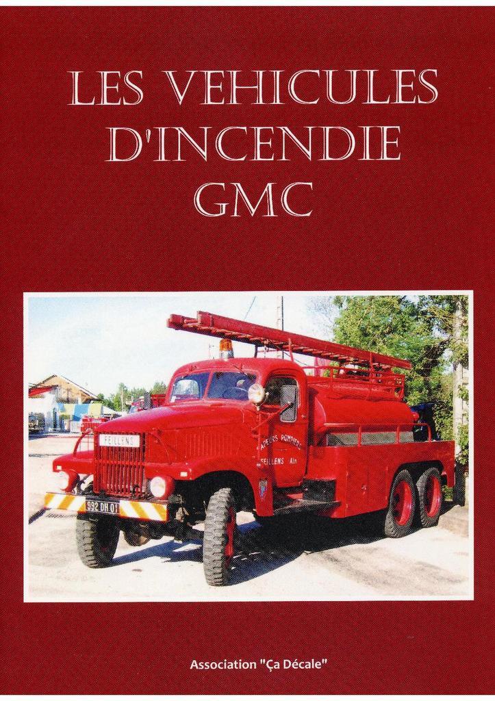Véhicules et matériels : le GMC CCKW 353 dans l'armée française