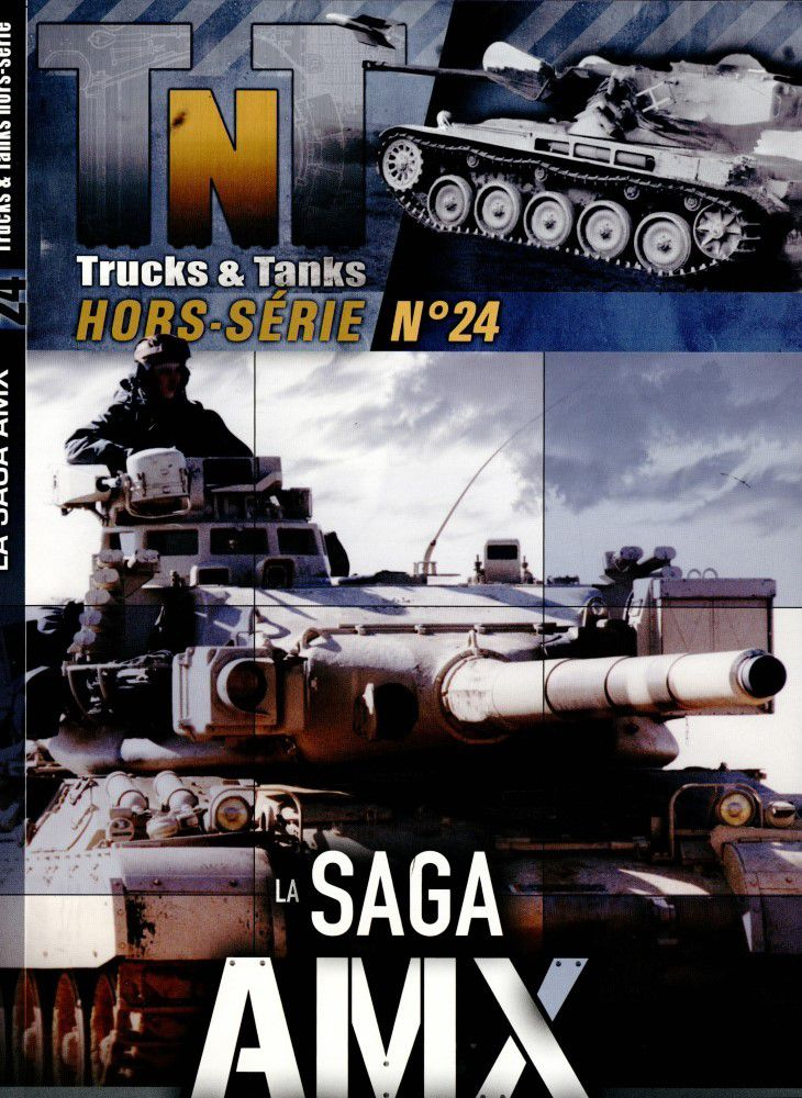 Magazine Trucks and Tank (TNT)  Hors-série n° 21 : la saga AMX