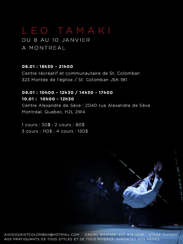 Léo Tamaki à Montréal, 7 au 10 janvier