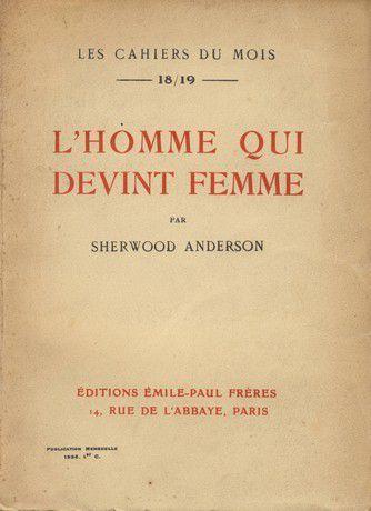 L'homme qui devint femme, Sherwood Anderson [1926]