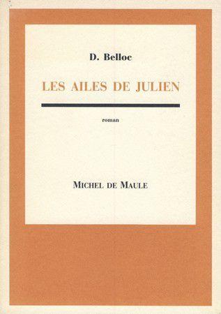 Les ailes de Julien, Denis Belloc