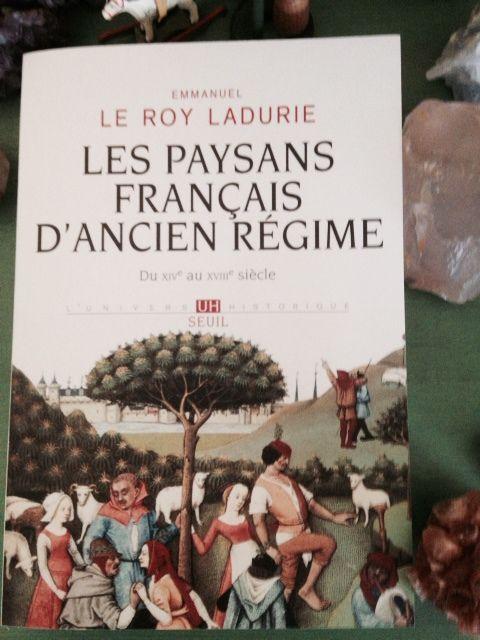 Mais où est donc le véritable paysan ? De Le Roy Ladurie avec Les Paysans Français d'Ancien Régime à ceux de l'intelligence est dans le pré…