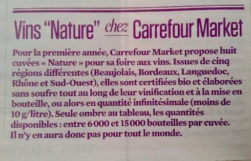 Même entre guillemets ton vin « nature » Carrefour c'est de la pure tromperie !