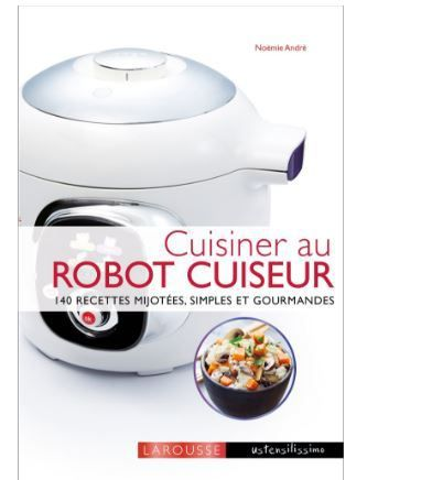 livre robot cuiseur les ustensiles de cuisine. Black Bedroom Furniture Sets. Home Design Ideas
