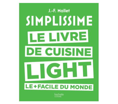 simplissime light le livre de cuisine light le facile du monde recettes faciles rapides au. Black Bedroom Furniture Sets. Home Design Ideas