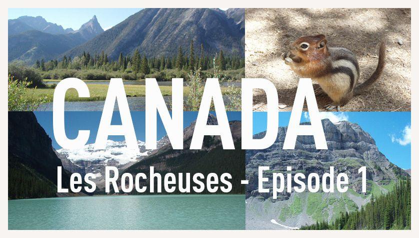 7 jours dans les Rocheuses du Canada, de Calgary à Jasper.