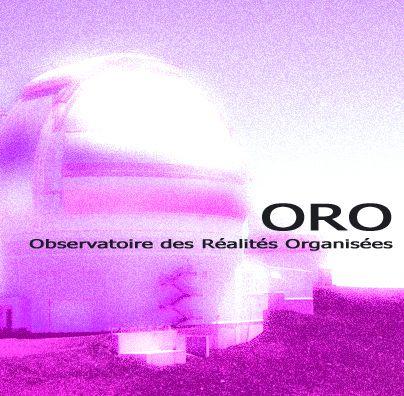 Création de l'Observatoire des Réalités Organisées (O.R.O.) Janvier 2017