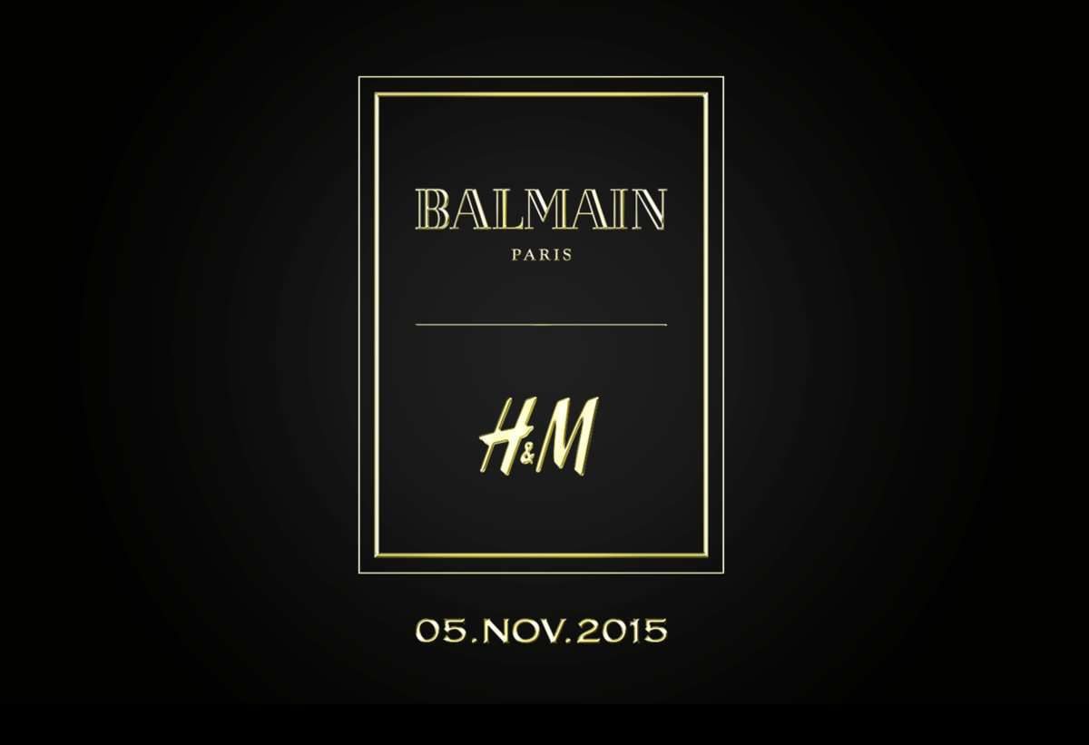 BALMAIN x H&amp&#x3B;M / CAPSULE COLLECTION ON NOVEMBER 5, 2015