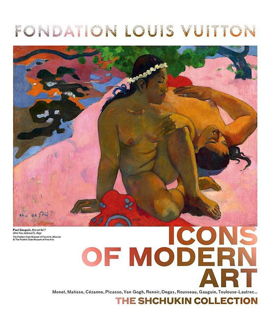 EXHIBITION / ICONS OF MODERN ART_THE SHCHUKIN COLLECTION AT FONDATION LOUIS VUITTON_PARIS