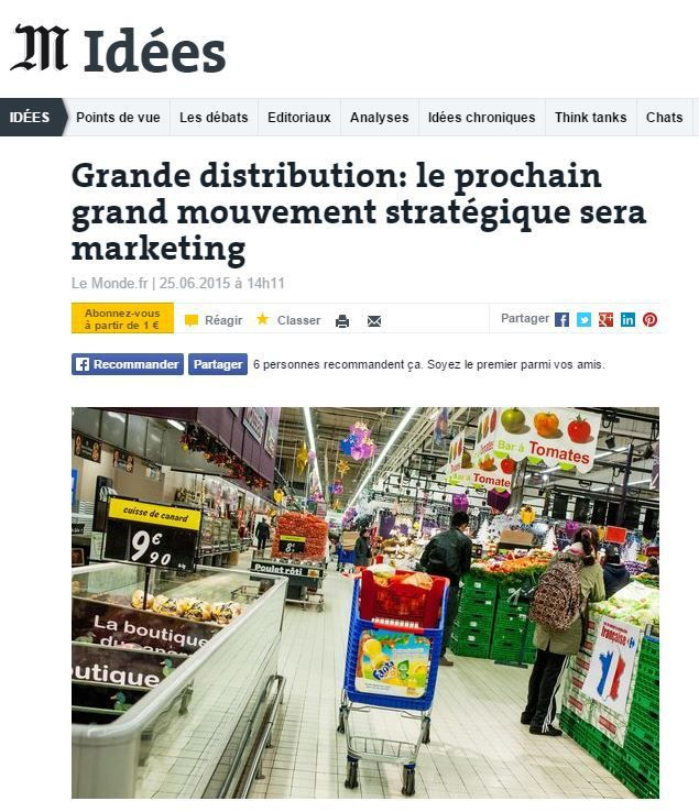 Tribune : Grande distribution : le prochain grand mouvement stratégique sera marketing