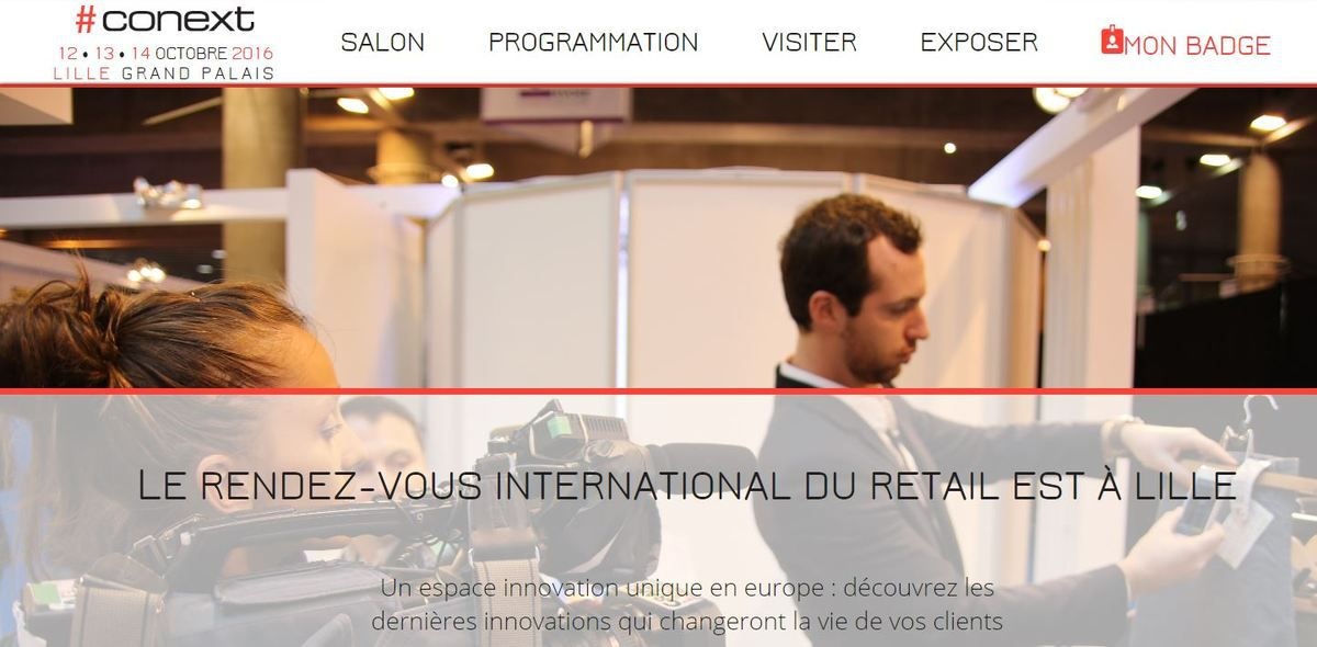 Conext 2016 : le RV international du retail à Lille c'est demain