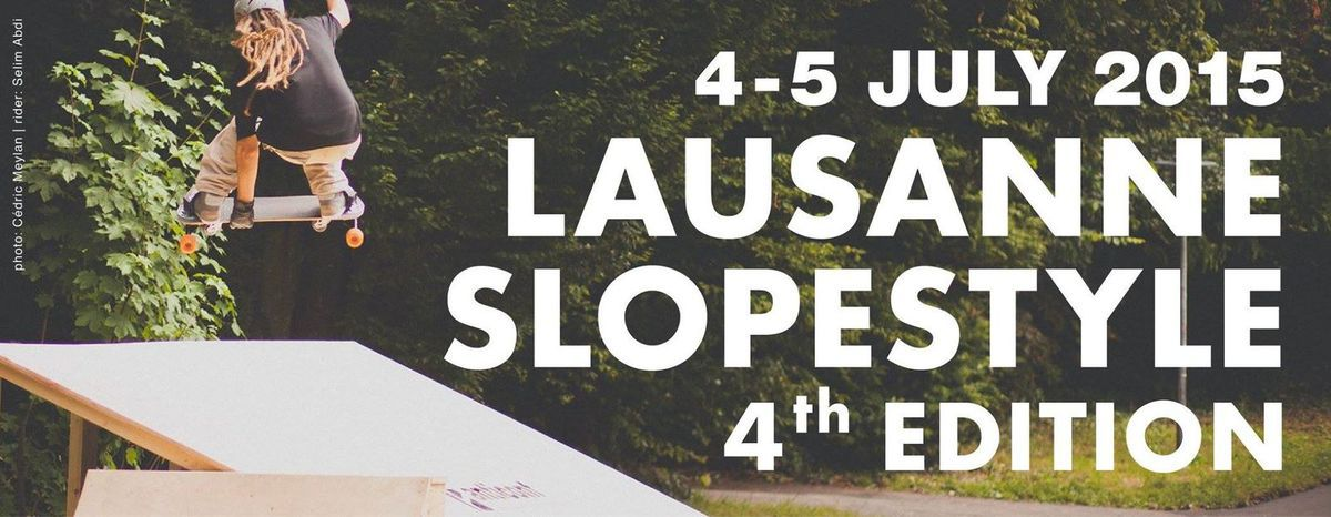 Lausanne Slopestyle | 4th Edition