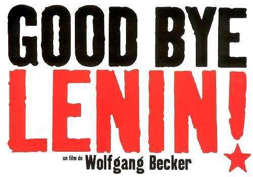 Affihe du film de Wolfgang Beck Good Bye Lenin! (2003).