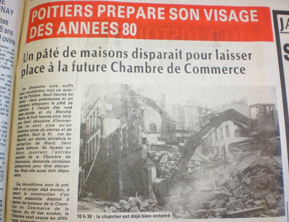 Chambre de Commerce : la destruction avant la &quot&#x3B;modernisation&quot&#x3B; de Poitiers (1980)