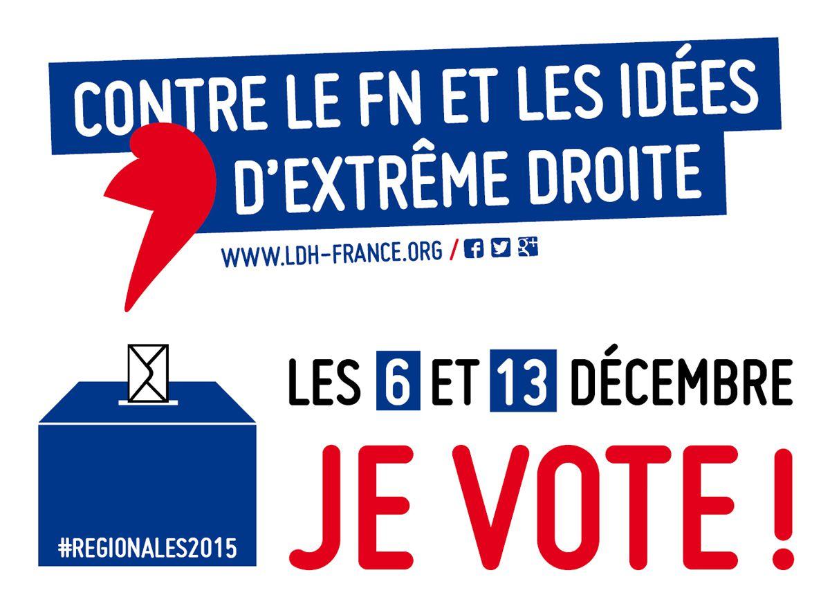 Contre le FN et les idées d'extrême droite, les 6 et 13 décembre, je vote !