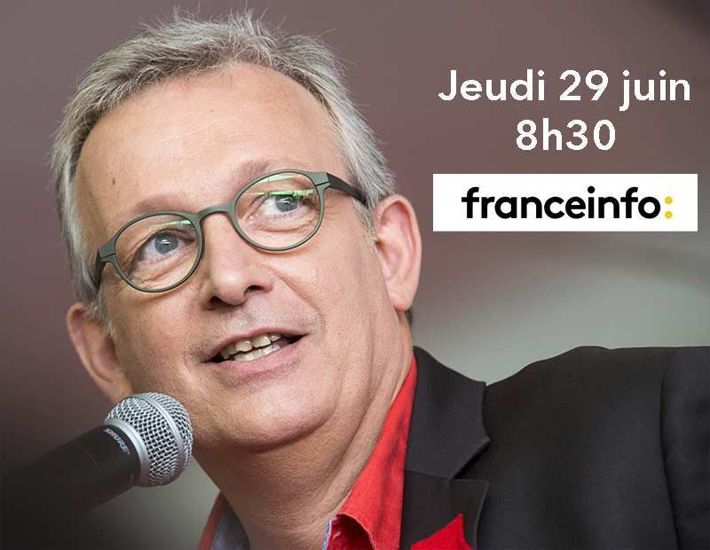 Pierre Laurent sur France Info ce matin à 8h30
