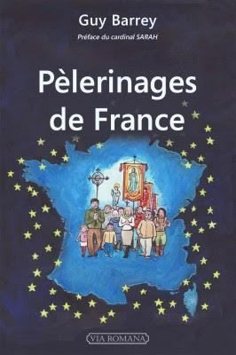 Pèlerinages de France : LE LIVRE !