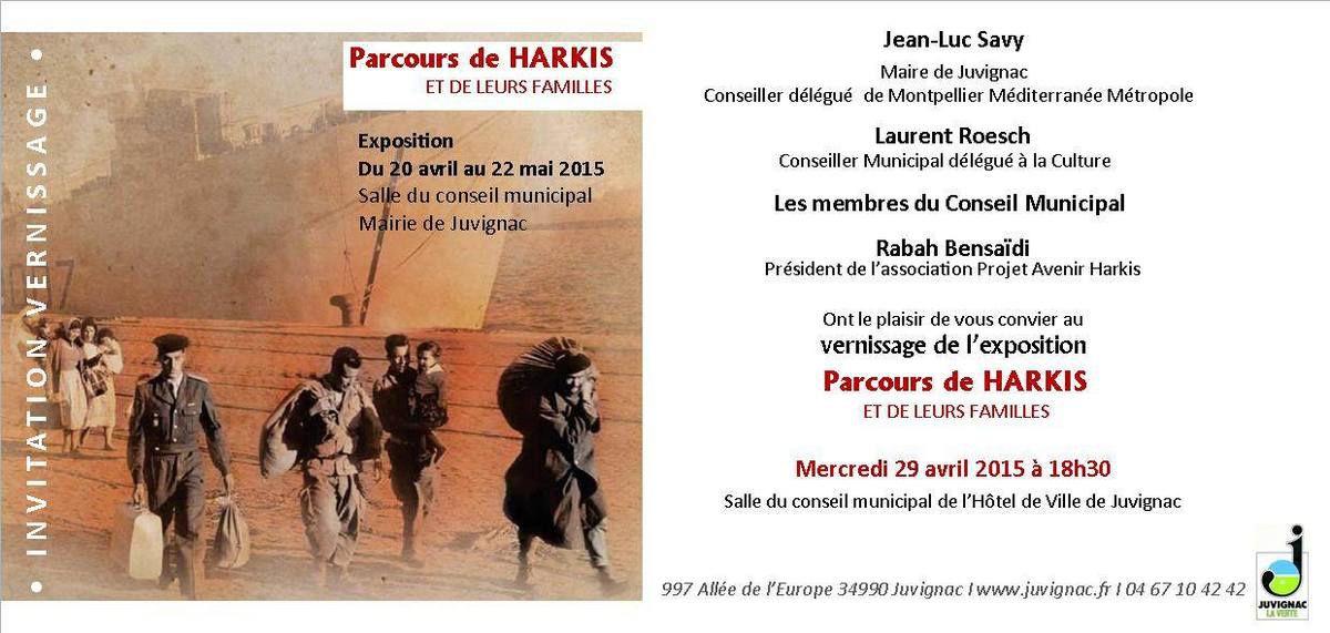 Parcours de Harkis et de leurs familles - Exposition du 20 Avril au 22 Mai Salle du conseil municipal mairie de Juvignac 1 ( 34 )