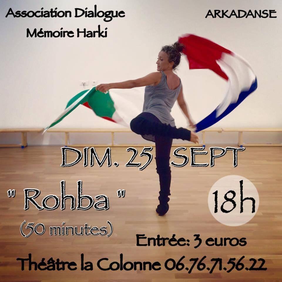 L'association dialogue mémoire Harki Miramas et la compagnie Arkadanse vous présentent ROHBA