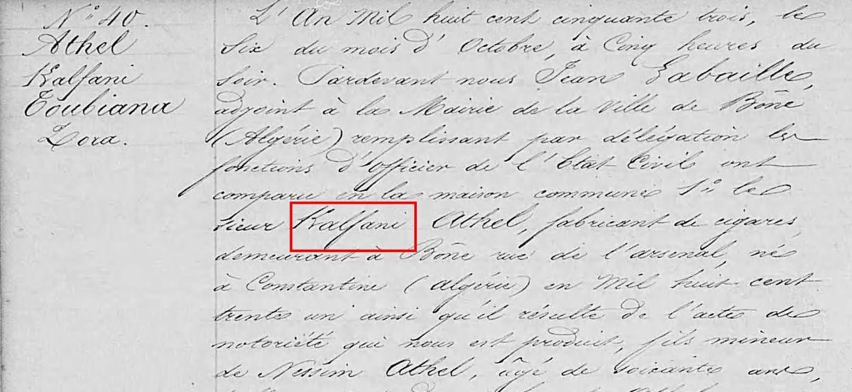 Extrait de l'acte de mariage de Kalfani ATTAL (ici écrit ATHEL) avec Zora TOUBIANA le 06 octobre 1853 à Constantine - Source : ANOM