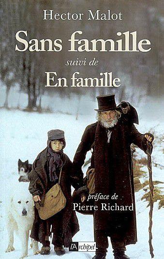 Sans Famille &#x3B; Introduction générale à l'étude de l'oeuvre