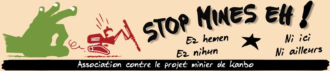 StopMines EH, CADE : Appel à mobilisation contre le projet de mines d'or le 10juin à 18h au fronton de St Pée !