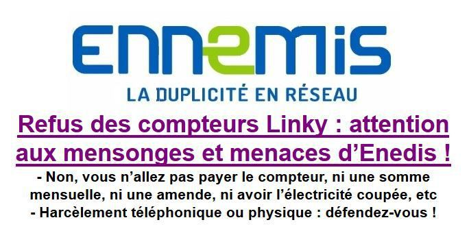 Refus des compteurs Linky : attention aux mensonges et menaces d'Enedis !
