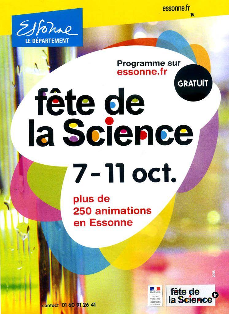 Fête de la science en Essonne du 07 au 11 octobre 2015.