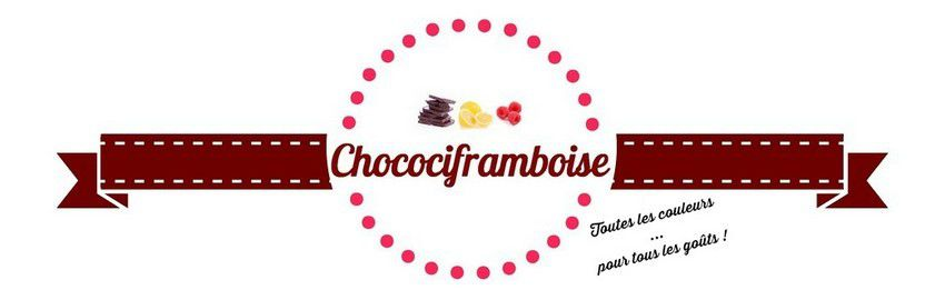 Chocociframboise | Le blog