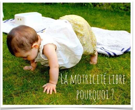 La motricité libre pour bébé: pourquoi, comment?