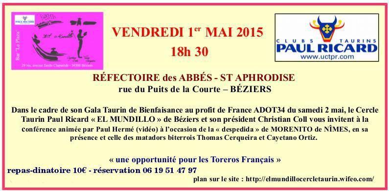 ... ARENES DE BEZIERS LE 2 MAI 2015 ... GALA TAURIN DE BIENFAISANCE DU CTPR EL MUNDILLO ...