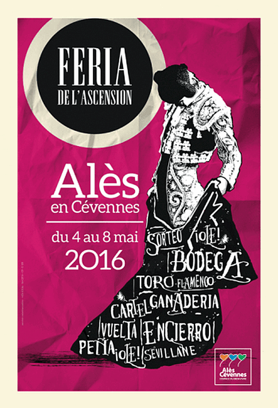 ... ALES 2016 ... FERIA DE L'ASCENSION DU 5 AU 8 MAI  ...