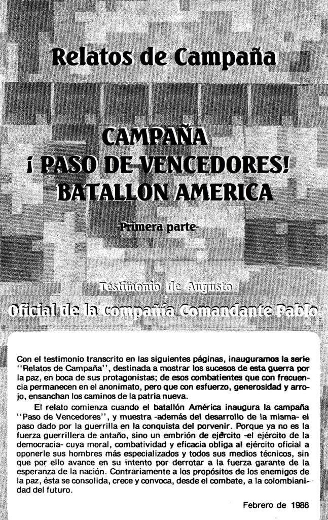 Relatos de Campaña: !Paso de Vencedores¡ Batallón América