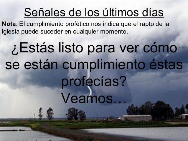 IMAGEN QUE SE REFIERE POR ESCRITO A PROFESIAS CUMPLIDAS,SEÑALES DE LOS ULTIMOS TIEMPOS,ENTRE OTRAS COSAS MAS.