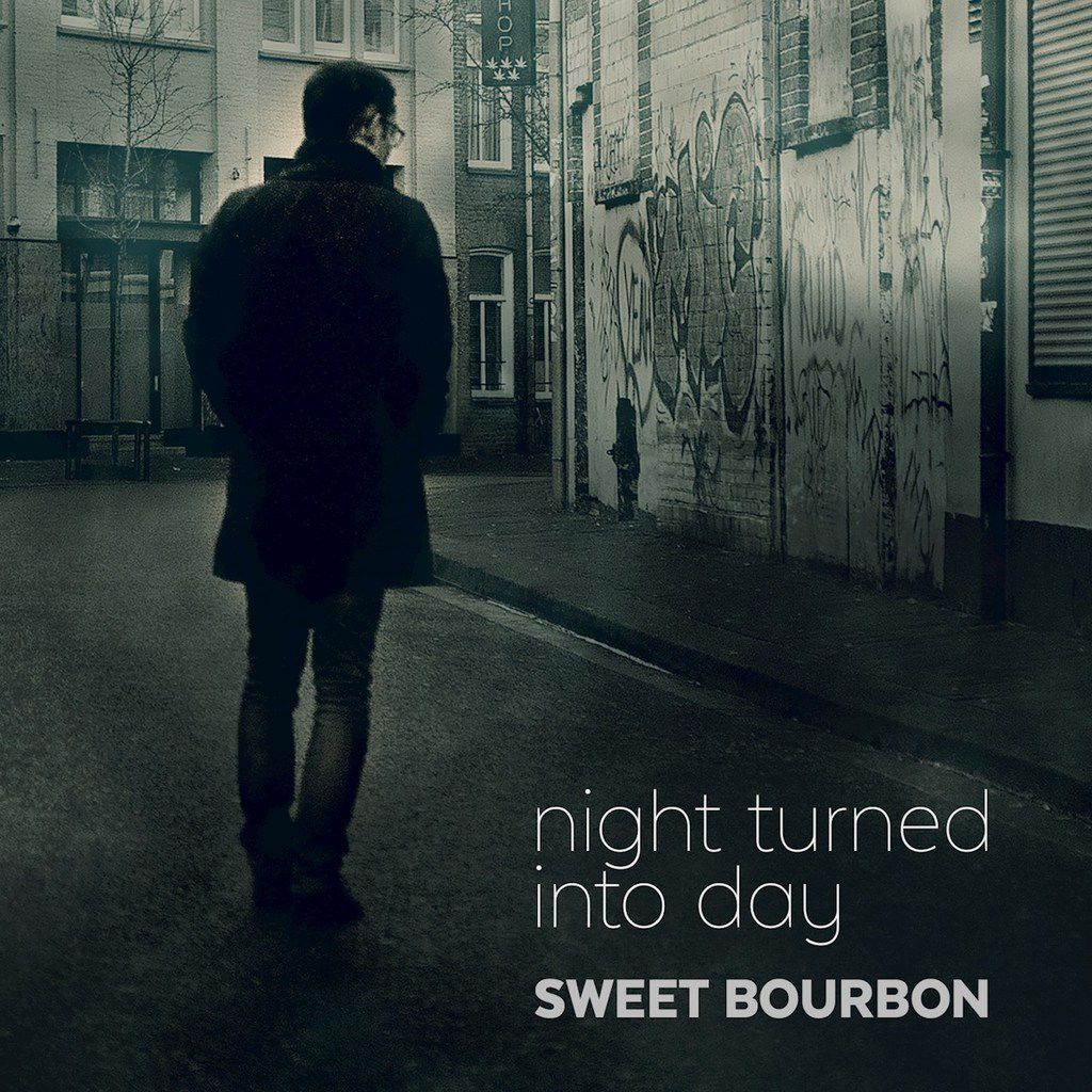 Album - Sweet Bourbon and The Bourbonnettes - Night turned into day