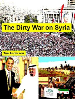 """""""La guerra sucia contra Siria"""" un libro del escritor australiano Tim Anderson"""