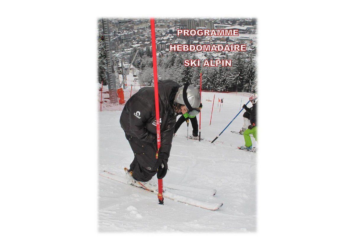 Programme hebdomadaire ski alpin