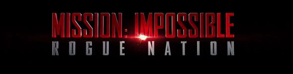 Mission Impossible : Rogue Nation.