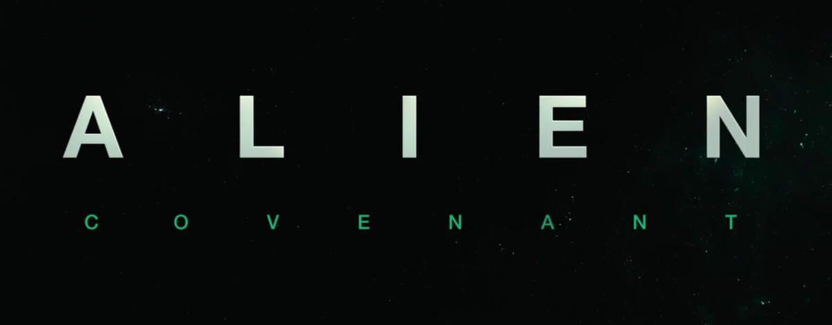 ALIEN COVENANT dernière bande annonce avant la sortie.