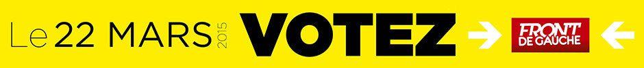 Dimanche 22 mars, votez Front de Gauche!